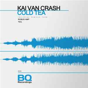 Kai Van Crash - Cold Tea Album