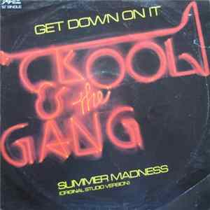 Kool & The Gang - Get Down On It / Summer Madness Album