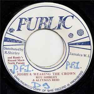 Roy Shirley & Altyman Reid - Joshua Wearing The Crown / Live Up To Love Version Album