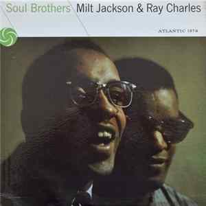 Ray Charles & Milt Jackson - Soul Brothers Album