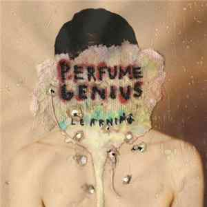 Perfume Genius - Learning Album