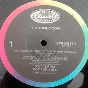 T-Connection - You Can Feel The Groove Album