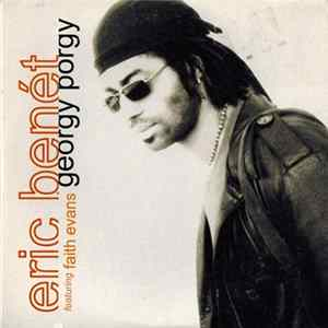 Eric Benét Featuring Faith Evans - Georgy Porgy Album