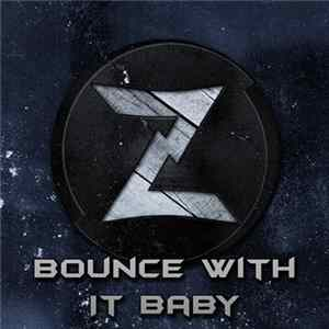 Zetich - Bounce With It Baby Album