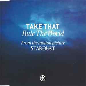 Take That - Rule The World Album