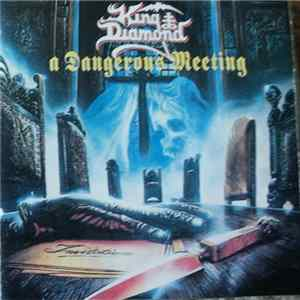 King Diamond / Mercyful Fate - A Dangerous Meeting Album