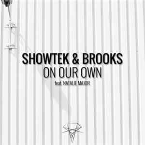 Showtek & Brooks Feat. Natalie Major - On Our Own Album